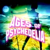 Ages of Psychedelia