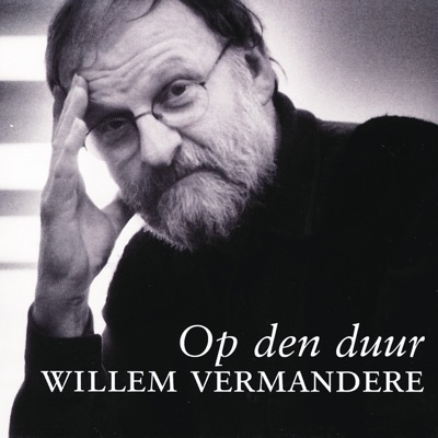 Op Den Duur - Willem Vermandere