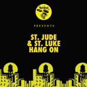 Hang On - St. Jude & St Luke