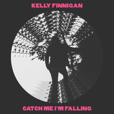 Catch Me I'm Falling - Kelly Finnigan song