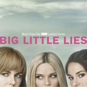 Big Little Lies (Music From the HBO Limited Series) - Various Artists - Various Artists