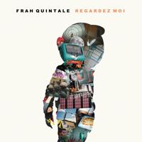 Frah Quintale - Regardez moi artwork