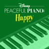 Disney Peaceful Piano - Disney Peaceful Piano: Happy  artwork