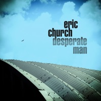 ERIC CHURCH - Desperate Man Chords and Lyrics