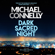 Michael Connelly - Dark Sacred Night (Unabridged)