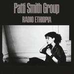 Patti Smith Group - Pissing In a River
