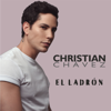 El Ladrón - Christian Chavez mp3