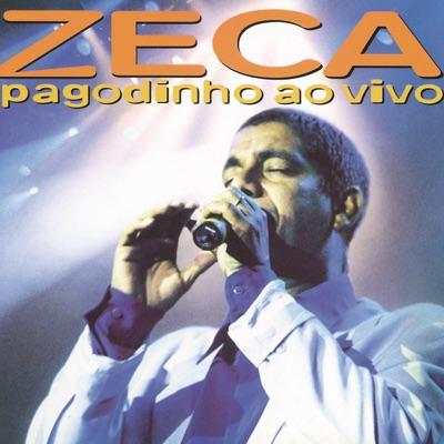 Zeca Pagodinho Ao Vivo - Zeca Pagodinho