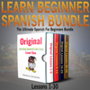 Patrick Jackson - Learn Beginner Spanish Bundle: The Ultimate Spanish for Beginners Bundle: Lessons 1 to 30: From the Original Learning Spanish like Crazy Level 1 (Unabridged)  artwork