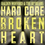 Halden Wofford and the Hi-Beams - Little Rig