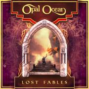 Lost Fables - Opal Ocean - Opal Ocean