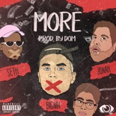 More (feat. Seth, BigNik & Jonah) - Single
