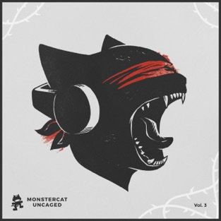 Monstercat Uncaged Vol. 3 – Various Artists
