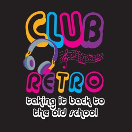 Club Retro CBR: Girl's Night Out Part 1 on Apple Podcasts