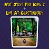 Not Just for Kids 2 + Live at Glastonbury, Craig Smith