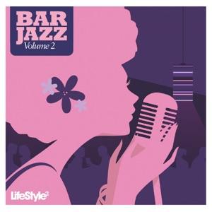 Lifestyle2 - Bar Jazz, Vol. 2