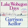 Garrison Keillor - Lake Wobegon Days  artwork