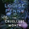 Louise Penny - The Cruellest Month: Chief Inspector Gamache, Book 3 (Unabridged) artwork