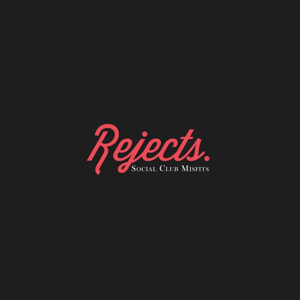 Rejects - EP