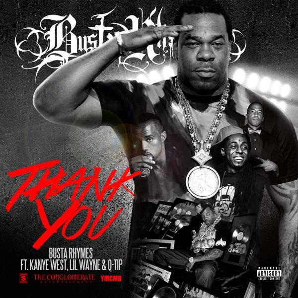 Thank You (feat. Q-Tip, Kanye West & Lil Wayne) - Single