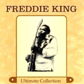 Freddie King - Someday, After a While (You'll Be Sorry) (Remastered)