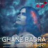 Sona Mohapatra & Ram Sampath - Ghane Badra artwork