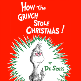 How the Grinch Stole Christmas (Unabridged) - Dr. Seuss MP3 Download