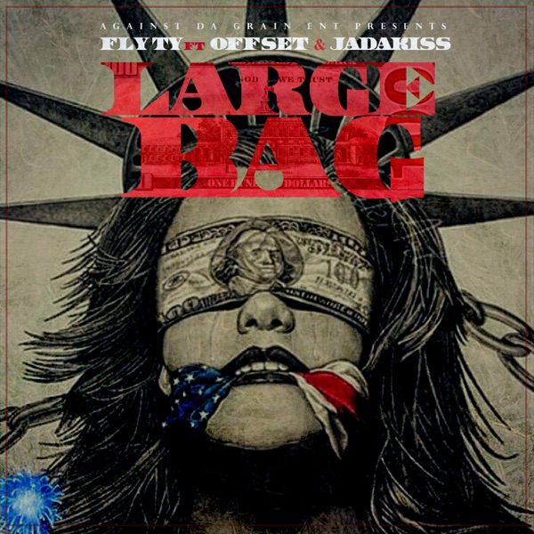 Large Bag (feat. Offset & Jadakiss) - Single