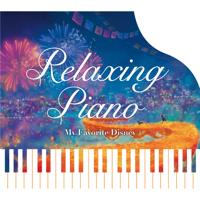 Relaxing Piano - Relaxing Piano - My Favorite Disney artwork