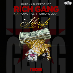 Rich Gang - Lifestyle feat. Young Thug & Rich Homie Quan