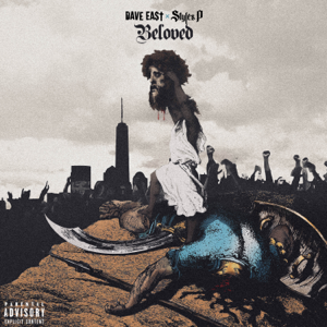 Dave East & Styles P - Beloved