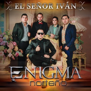El Señor Iván - Single Mp3 Download