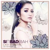 Lagi Syantik Siti Badriah - Siti Badriah