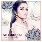 Lagi Syantik - Siti Badriah - Siti Badriah