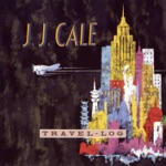 J.J. Cale - Hold on Baby
