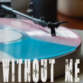 [Download] Without Me (Originally Performed by Halsey) [Instrumental] MP3
