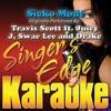 Sicko Mode (Originally Performed By Travis Scott, Juicy J, Swae Lee & Drake) [Karaoke Version] - Single