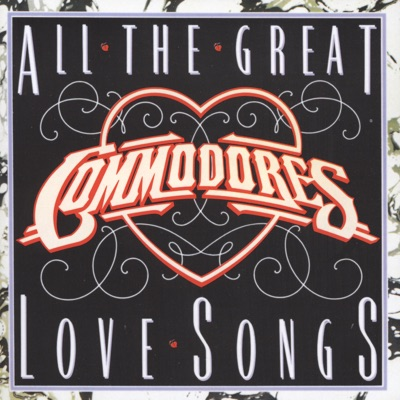 All the Great Love Songs - The Commodores