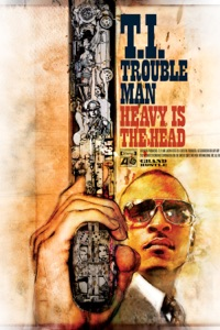 Trouble Man: Heavy is the Head (Deluxe Version)