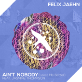 Ain't Nobody (Loves Me Better) [feat. Jasmine Thompson]