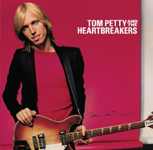 Damn the Torpedoes (Deluxe Version) Mp3 Download