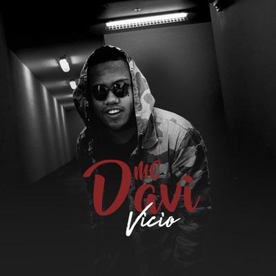 Vício - Single - MC Davi