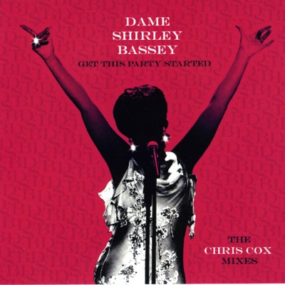 Get the Party Started - EP - Shirley Bassey