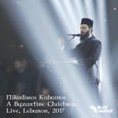 Nikodimos Kabarnos: A Byzantine Christmas (Live Lebanon 2017)