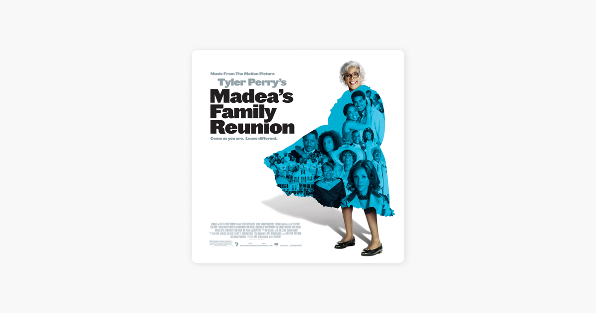 Madea's Family Reunion (Music from the Motion Picture) by