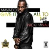 Give It All To Me (feat. Nicki Minaj) - Single, Mavado