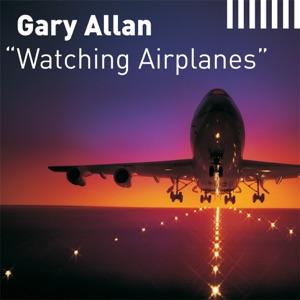 Gary Allan - Watching Airplanes