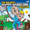 The 100 Best Happy Hardcore Hits Ever