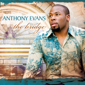 Anthony Evans - Blessed Be Your Name