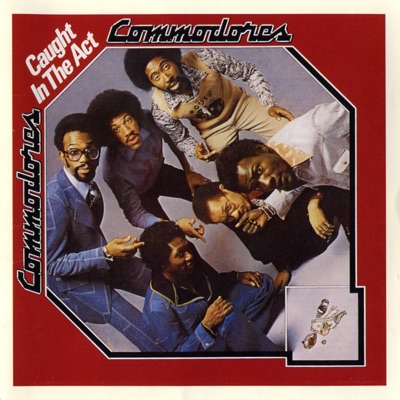 Caught In the Act - The Commodores
